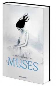 Muses di Francesco Falconi, Mondadori